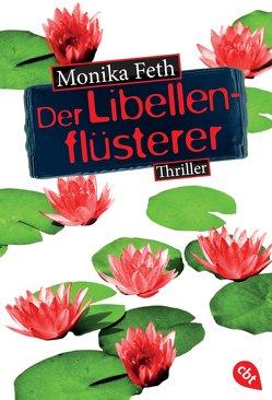 Der Libellenflüsterer von Feth,  Monika