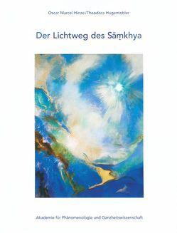 Der Lichtweg des Samkhya von Hinze,  Oscar Marcel