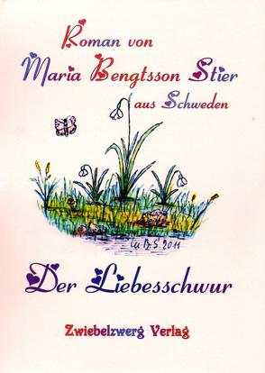 Der Liebesschwur von Bengtsson Stier,  Maria
