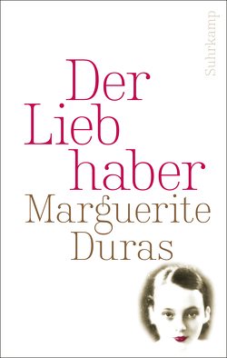 Der Liebhaber von Duras,  Marguerite, Rakusa,  Ilma