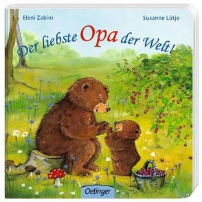 Der liebste Opa der Welt! von Livanios (Zabini),  Eleni, Lütje,  Susanne
