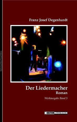 Der Liedermacher von Degenhardt,  Franz Josef, Krafft,  Vladi