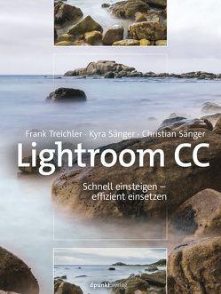 Lightroom CC von Sänger,  Christian, Sänger,  Kyra, Treichler,  Frank