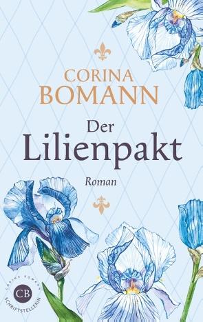 Der Lilienpakt von Bomann,  Corina