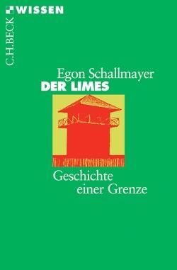 Der Limes von Schallmayer,  Egon