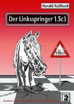 Der Linksspringer 1.Sc3 von Keilhack,  Harald