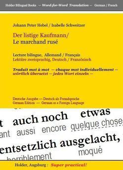 Der listige Kaufmann /Le marchand rusé von Hebel,  Johann Peter, Holder,  Harald, Schweitzer,  Isabelle