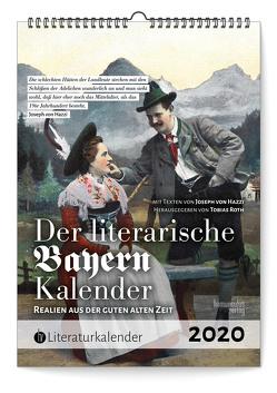 Der literarische Bayern-Kalender 2020 von von Hazzi,  Joseph