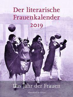 Der literarische Frauenkalender 2019 von Ebersbach,  Brigitte