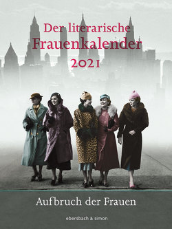 Der literarische Frauenkalender 2021 von Hörner,  Unda