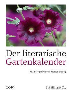 Der literarische Gartenkalender 2019 von Bachstein,  Julia, Nickig,  Marion