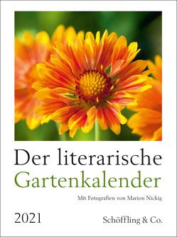 Der literarische Gartenkalender 2021 von Bachstein,  Julia, Nickig,  Marion