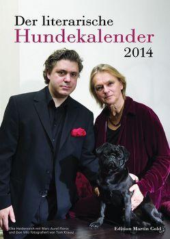 Der literarische Hundekalender 2014 von Brand,  Flinde, Körner,  Charlotte