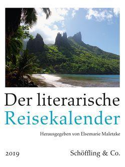 Der literarische Reisekalender 2019 von Maletzke,  Elsemarie