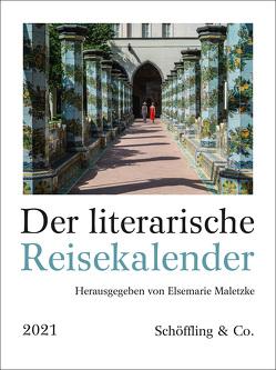 Der literarische Reisekalender 2021 von Maletzke,  Elsemarie