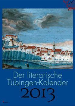 Der literarische Tübingen-Kalender 2013 von Ellwart-Mitsanas,  Evelyn, Jonas,  Jürgen