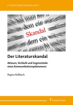 Der Literaturskandal von Roßbach,  Regina