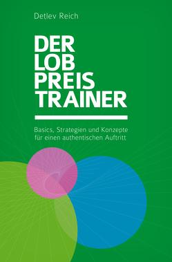 Der Lobpreis Trainer von Reich,  Detlev