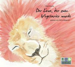 Der Löwe, der zum Vegetarier wurde von Geurts,  Stan, Wagener,  Petra