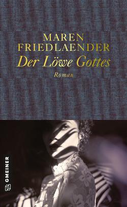 Der Löwe Gottes von Friedlaender,  Maren