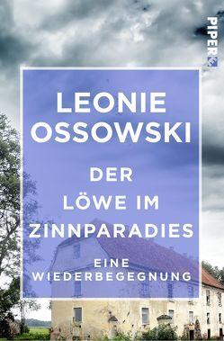 Der Löwe im Zinnparadies von Ossowski, Leonie