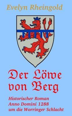 Der Löwe von Berg von Rheingold,  Evelyn