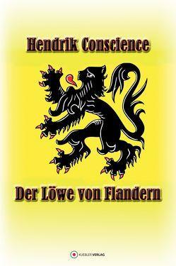 Der Löwe von Flandern von Conscience,  Hendrik, Vonderheidt,  Maximilian