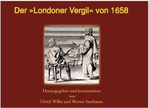 Der Londoner Vergil von Suerbaum,  Werner, Wilke,  Ulrich