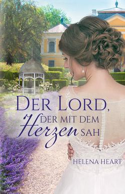 Der Lord, der mit de Herzen sah von Heart,  Helena