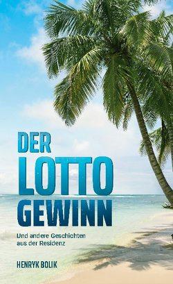 Der Lottogewinn von Bolik,  Henryk