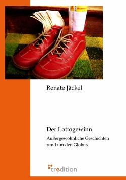 Der Lottogewinn von Jäckel,  Renate