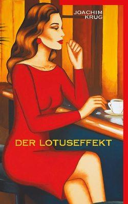 Der Lotuseffekt von Krug,  Joachim
