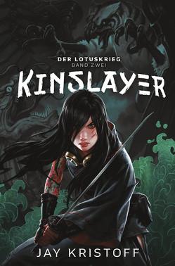 Der Lotuskrieg 2 – Kinslayer von Kristoff,  Jay, Ouboter,  Aimée de Bruyn