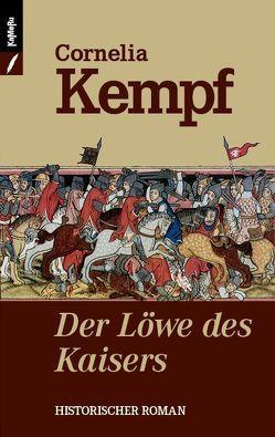 Der Löwe des Kaisers von Kempf,  Cornelia