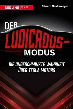 Der Ludicrous-Modus von Braun,  Almuth, Niedermeyer,  Edward