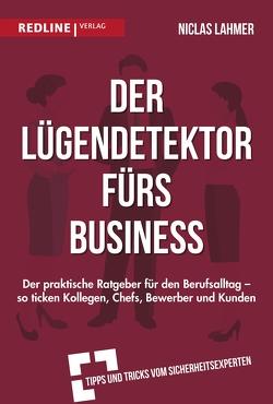 Der Lügendetektor fürs Business von Lahmer,  Niclas