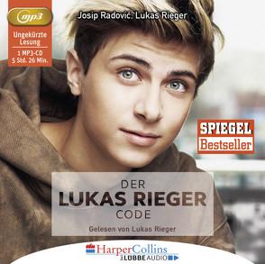 Der Lukas Rieger Code von Radovic,  Josip, Rieger,  Lukas