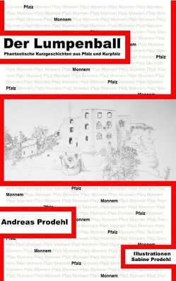 Der Lumpenball von Prodehl,  Andreas