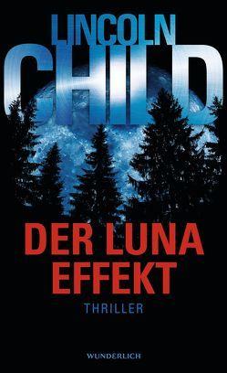 Der Luna-Effekt von Child,  Lincoln, Merz,  Axel