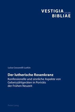Der lutherische Rosenkranz von Coscarelli-Larkin,  Luisa