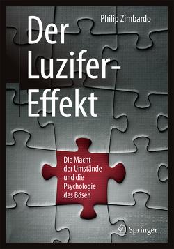 Der Luzifer-Effekt von Petersen,  Karsten, Zimbardo,  Philip