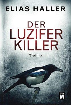 Der Luzifer-Killer von Haller,  Elias