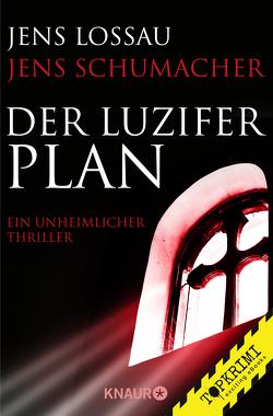 Der Luzifer-Plan von Lossau,  Jens, Schumacher,  Jens