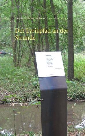 Der Lyrikpfad an der Strunde von Becker-Berens,  Gisela, Schiefer,  Petra Christine