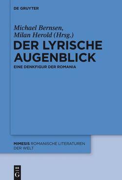 Der lyrische Augenblick von Bernsen,  Michael, Herold,  Milan