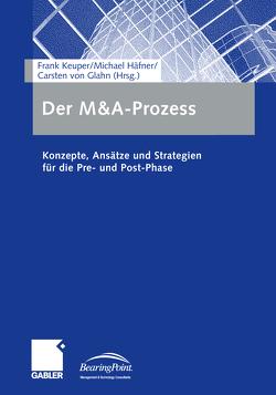 Der M&A-Prozess von Häfner,  Michael, Keuper,  Frank, von Glahn,  Carsten