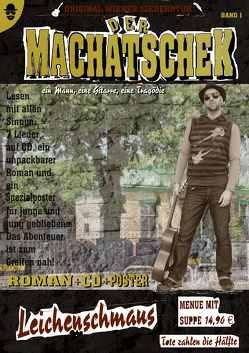 Der Machatschek von Machatschek,  Franz Joseph