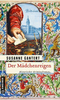 Der Mädchenreigen von Gantert,  Susanne