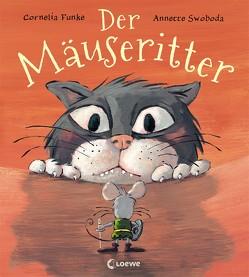 Der Mäuseritter von Funke,  Cornelia, Swoboda,  Annette