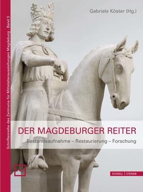 Der Magdeburger Reiter von Köster, Gabriele, Siebrecht, Uta